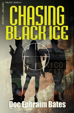 Chasing Black Ice: Book1 in the Boom!!...Killers. Trilogy