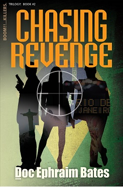 Chasing Revenge: Book2 in the Boom!!...Killers. Trilogy