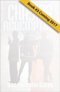 Chasing Revenge book 3 in the Boom!!...Killers Trilogy by Doc Ephraim Bates