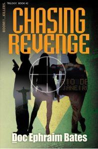 Chasing Revenge by Doc Ephraim Bates, Author