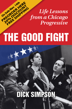 The Good Fight: Life Lessons from a Chicago Progressive